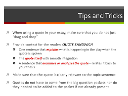 death of a sman big q integrating quotes why integrate quotes 3 tips and tricks iuml131not when using a quote in your essay