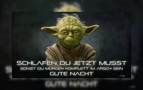 Gute Nachtgoogle Yoda Starwars Quotes Really Funny Pictures