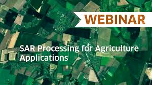 Sar Processing For Agriculture Applications Harris Geospatial