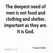 Important Quotes 11 Inspiration Thomas R Kelly Quotes QuoteHD