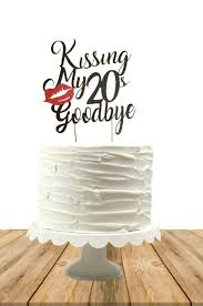 Pin By Sunshine Glitter On Kissing My 20s Goodbye 30th Birthday