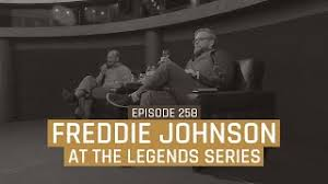 Freddie Johnson at the Legends Series - Episode 258