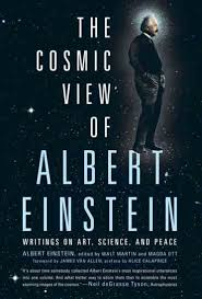 albert einstein the humanitarian science and technology   the cosmic view of albert einstein showcases a rare look at einstein s ethical and philosophical ideas through his own words richly illustrated