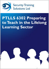 ptlls preparing to teach in the lifelong learning sector  ptlls 6302 preparing to teach in the lifelong learning sector