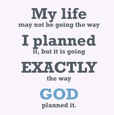 My Life Quotes Amazing Quote Pictures My Life May Bot Be Going The Way I Planned It