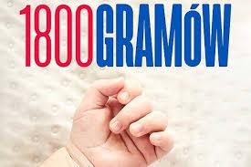 1800 gramów (2019) Cały Film Zalukaj