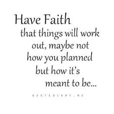 Have Faith Quotes Awesome Life Quotes Inspiration Have Faith That Things Will Work Out
