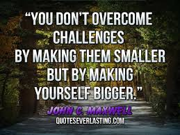 Challenges Quotes Everlasting Page 40 Custom Challenges Quots