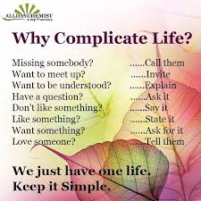 Qoute Abt Dnt Make Life Complicated
