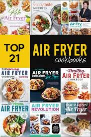 Meredith Laurence Air Fryer Cooking Chart The 10 Best Air Fryer Cookbooks Recipes To Cook Like A