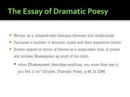 ppt john dryden powerpoint presentation id  the essay of dramatic poesy