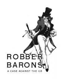 robber barons a case against the g strangers in a tangled robber barons