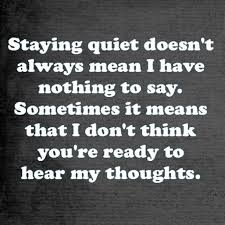 Staying Quiet Quote Simple Truths Pinterest Quotes Quiet Stunning Quotes Quiet