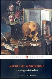 the essays a selection penguin classics michel de montaigne  the essays a selection penguin classics michel de montaigne m a screech 9780140446029 amazon com books