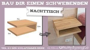 Schwebenden Nachttisch Selber Bauen Diy Schlafzimmer Projekt Teil