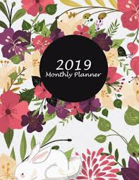 2019 Monthly Planner White Floral Premium Design Cover Monthly Calendar Book 2019 Weekly Monthly Yearly Calendar Journal Large 8 5