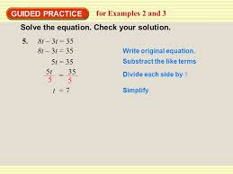 guided practice for examples 2 and 3 8t 3t 35 write original equation