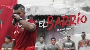 El Paisano - El Barrio (EXCLUSIVE Music Video) - YouTube