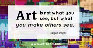 Art Quotes Beauteous Art Quotes Edgar Degas