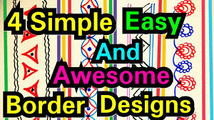 Easy Frame Design Drawing Awesome Design How To Draw Simple Border Design Quick And Easy Project Border Design Frames