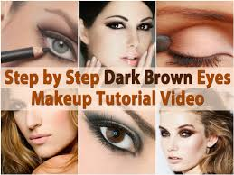makeup tips and tricks step by step dark brown eyes makeup tutorial video diy crafts