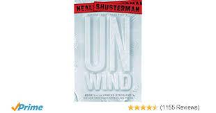 amazon unwind unwind dystology 9781416912057 neal shusterman books