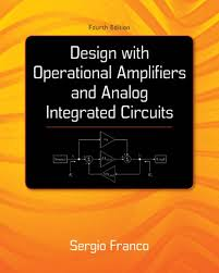 Design With Operational Amplifiers And Analog Integrated Circuits Franco Pdf Pdf Design With Operational Amplifiers And Analog