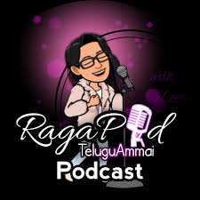 RagaPod (Telugu Ammai Podcast)