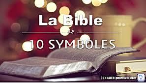 La Bible En 10 Symboles Connaitrepourvivre Site Chrétien D