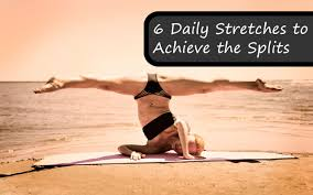 inflexible splits. 6 daily stretches to achieve the splits inflexible