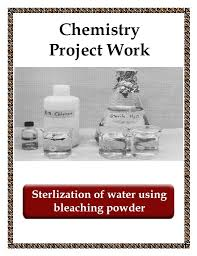 best science projects for kids images science  the sterilization of water using bleaching powder project assignment basically comes of cost and is