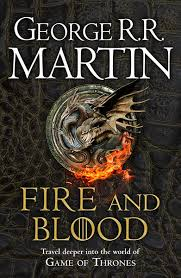 <b>FIRE AND BLOOD</b> | George R.R. Martin