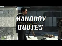 Cod Quotes Cool Call Of Duty Makarov Quotes YouTube