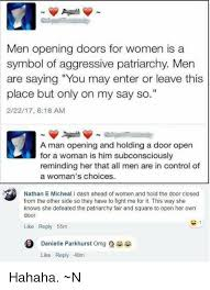 memes and she knows men opening doors for women is a symbol