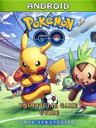 Pokemon Go Android Unofficial Game Guide eBook by Hse Strategies