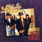 Estas Tocando Fuego album by La Mafia