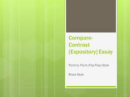 compare contrast expository essay ppt video online  compare contrast expository essay
