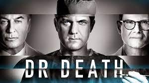 Recensie Dr. Death - Eerste aflevering ...