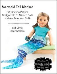Mermaid Tail Blanket Knitting Pattern Gorgeous A Little Knitty Mermaid Tail Blanket Doll Clothes Knitting Pattern
