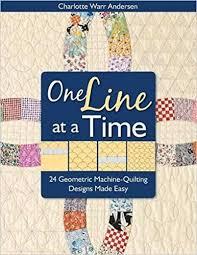 One Line at a Time: 24 Geometric Machine-Quilting Designs Made ... & One Line at a Time: 24 Geometric Machine-Quilting Designs Made Easy:  Charlotte Warr Anderson: 9781571205315: Amazon.com: Books Adamdwight.com