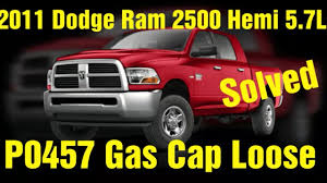 2009 Dodge Ram 1500 Gas Cap Light P0457 Dodge Ram 2500 5 7l Gas Cap Loose