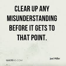 Misunderstanding Quotes Beauteous Misunderstanding Quotes Magnificent Joel Miller Quotes Quotehd