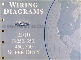 2010 ford f 250 thru 550 super duty wiring diagram manual original