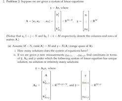 problem 2 suppose we are given a system of linear equations y ax