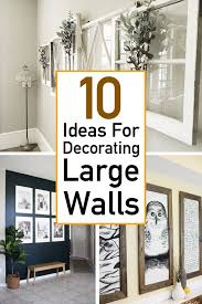 10 essential ideas for decorating large