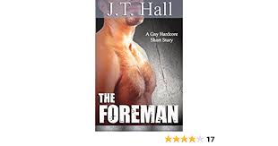The Foreman: An Older/Younger Gay Romance (The Hard Hat Series ...