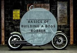 the basic guide of building a bobber the elite product