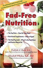 fad free nutrition elizabeth whelan scd mph frederick stare m d 9780897932363 amazon books