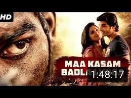 maa kasam badla lunga hindi dubbed
