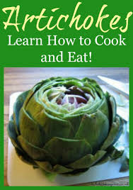 Artichokes How To Cook And Eat Artichokes